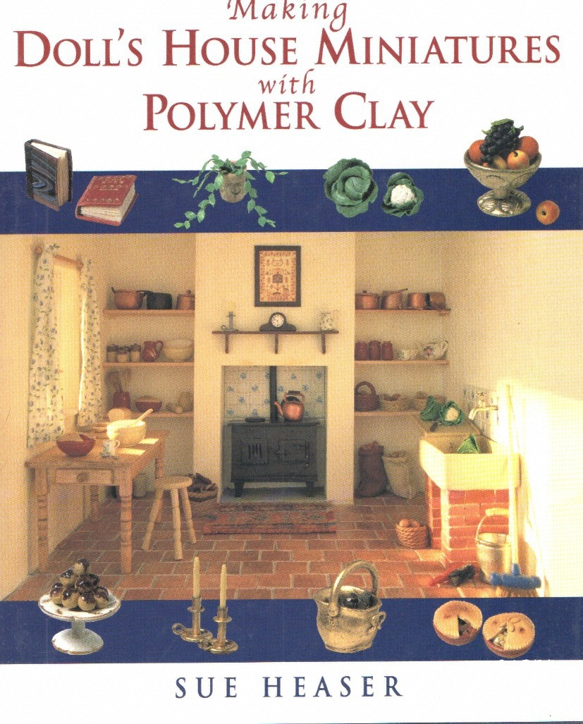 0 - Making dolls house miniatures with polymer clay.jpg