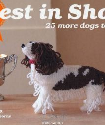 Best in Show 25 more Dogs to Knit