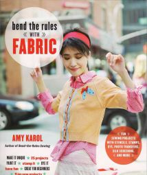 【外文其他】Bend the Rules with Fabric: Fun Sewing Projects