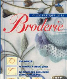 Guide pratique de la Broderie