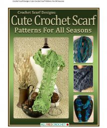 Crochet Scarf Designs Cute Crochet Scarf Patterns