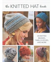 The Knitted Hat Book - Interweave Editors