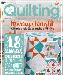 Love Patchwork & Quilting - Issue 80, 2019