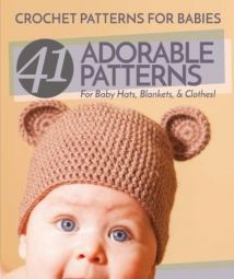 41 Adorable Patterns For Baby Hats,Blankets & Clothes!