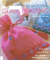 英文书 Simply Sensational Glass Beading