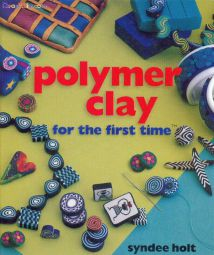 Polymer clay for the first tim(112页)